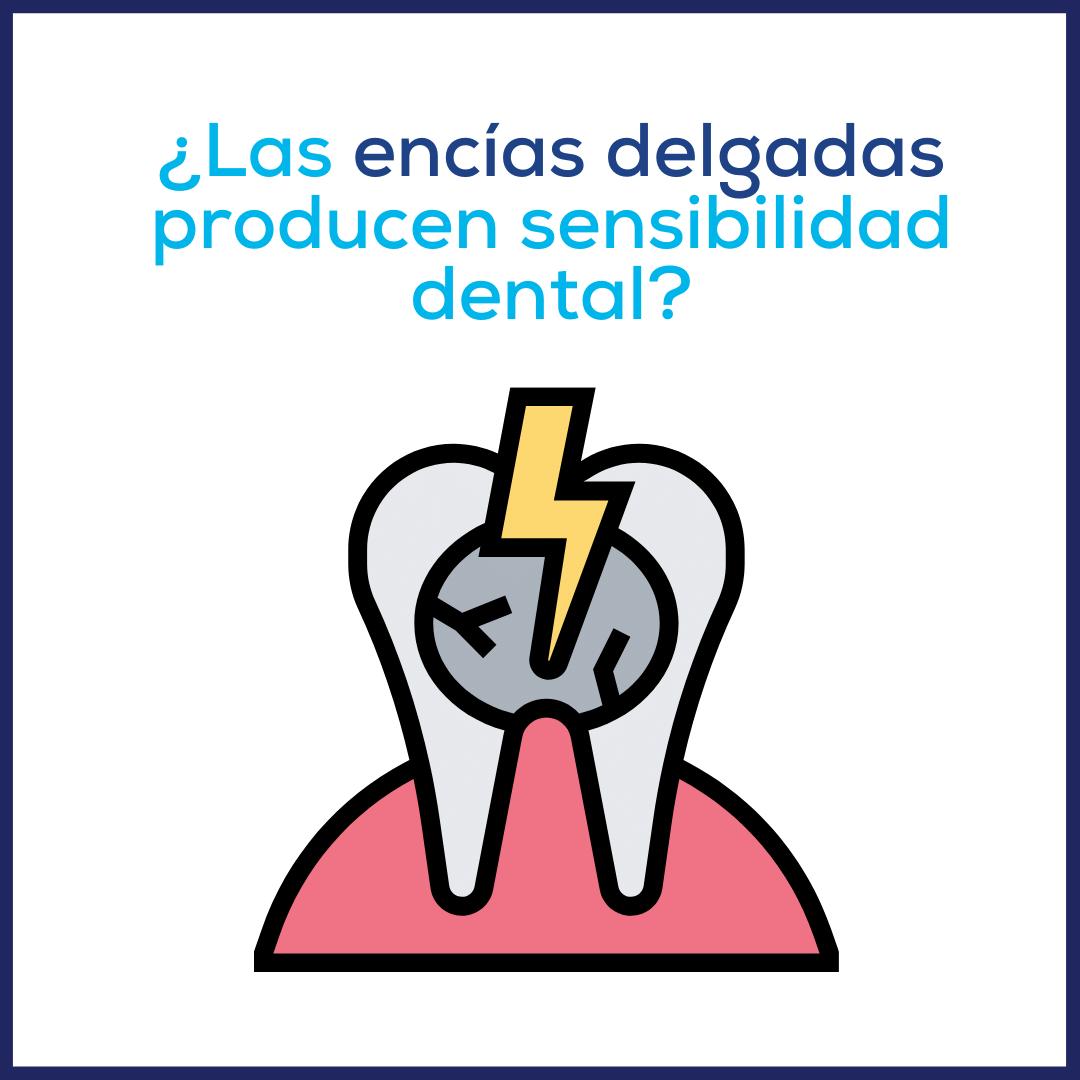 ¿Las encías delgadas producen sensibilidad dental?